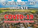 URGENTE: 1º caso de CORONAVÍRUS confirmado em Querência - MT