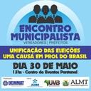 Vereadores e prefeitos se reúnem pró unificação das eleições.